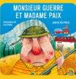 Monsieur Guerre et Madame Paix Joan De Deu Prats