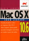 Mac Os X Snow Leopard - 10.6 Maria Langer