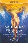 Maddalena - L'Altra Metà di Cristo eBook