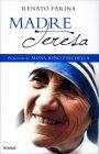 Madre Teresa Renato Farina