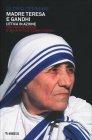 Madre Teresa e Gandhi Gloria Germani
