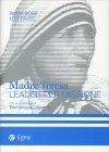 Madre Teresa - Leader per Missione Ruma Bose Louis Faust