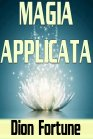 Magia Applicata - eBook Dion Fortune