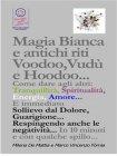 Magia Bianca e Antichi Riti Voodoo,Vudù e Hoodoo (eBook) Marco Fomia, Milena De Mattia
