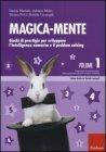 Magica-Mente Vol. 1 Davide Marsale, Adriana Molin, Silvana Poli, Daniela Lucangeli