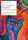 La Magica Piuma del Quetzal Manuela Steinmann