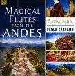 Magical Flutes from the Andes CD Pablo Carcamo