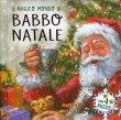 Il Magico Mondo di Babbo Natale