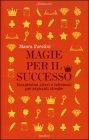 Magie per il Successo