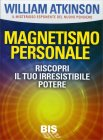 Magnetismo Personale William Walker Atkinson