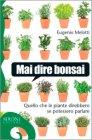 Mai Dire Bonsai Eugenio Melotti