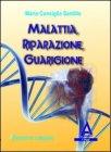 Malattia, Riparazione, Guarigione Maria Consiglia Santillo