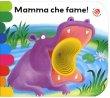 Mamma, che Fame!