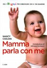 Mamma Parla con Me - Nancy Cadjan