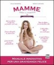 Mamme Prêt-à-Porter Vol. 1 Giulia Mandrino, Monica Contiero