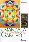 Il Mandala Contro il Cancro