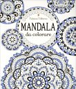 Mandala da Colorare Dinara Mirtalipova Emily Bone