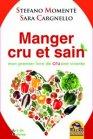 Manger Cru et Sain (eBook) Stefano Moment� Sara Cargnello