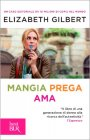Mangia Prega Ama - Elizabeth Gilbert