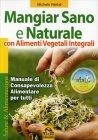 Mangiar Sano E Naturale - Michele Riefoli