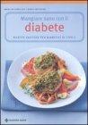 Mangiare Sano con il Diabete