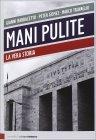 Mani Pulite - Gianni Barbacetto, Peter Gomez, Marco Travaglio