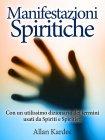 Manifestazioni Spiritiche - eBook Allan Kardec