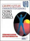 I Manoscritti di Geenom - Vol.2: l'Uomo Cellula Cosmica