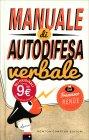 Manuale di Autodifesa Verbale - Libro di Francesco Rende