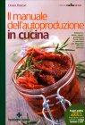 Il Manuale dell'Autoproduzione in Cucina Chiara Frascari