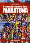 Il Manuale Completo della Maratona Roberto Albanesi