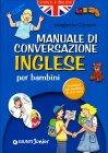 Manuale di Conversazione Inglese per Bambini
