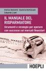 Manuale del Risparmiatore - eBook Enrico Malverti, Saverio Berlinzani, Edoardo Liuni