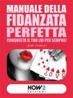 Manuale della Fidanzata Perfetta (eBook) Giada Prezioso