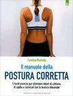 Il Manuale della Postura Corretta Carolyn Nicholls