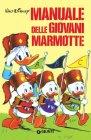 Manuale delle Giovani Marmotte - Walt Disney