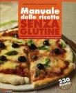 Manuale delle Ricette Senza Glutine Heather Whinney Jane Lawrie Fiona Hunter