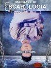 Manuale di Escapologia - eBook Jason Enygma