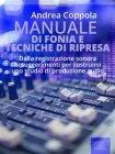 Manuale di Fonia e Tecniche di Ripresa (eBook) Andrea Coppola
