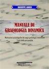 Manuale di Grafologia Dinamica (eBook) Giuseppe Amico
