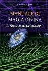 Manuale di Magia Divina Luciano Agosti