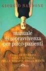 Manuale di Sopravvivenza per Psico-Pazienti (eBook) Giorgio Nardone