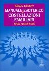 Manuale Esoterico di Costellazioni Familiari Raffaele Cavaliere