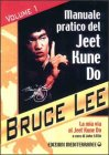 Manuale Pratico Del Jeet Kune Do - Volume 1