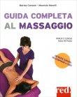 Grande Manuale Illustrato di Massaggio e Trattamenti Manuali