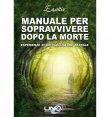 Manuale per Sopravvivere dopo la Morte - eBook Ensitiv