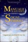 Manuale Scientifico per l'Interpretazione dei Sogni e dei Simboli