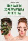 Manuale di Sopravvivenza Affettiva Giuseppe Rossi