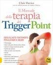 Il Manuale della Terapia dei Trigger Points Clair Davies Amber Davies