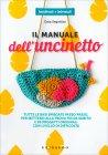 Il Manuale dell'Uncinetto Gaia Segattini